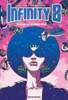 Infinity 8 - T4: , par Lewis Trondheim/Kris, Martin Trystram