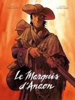 Le Marquis d'Anaon : , par Fabien Vehlmann, Matthieu Bonhomme