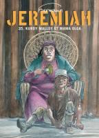 Jeremiah - T35: Kurdy Malloy et Mama Olga, par Hermann
