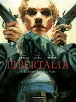 Libertalia - T1: Le Triomphe ou la Mort, par , Paolo Grella