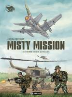 Misty Mission - T2/3: En enfer comme au paradis, par Michel Koeniguer