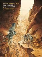 On Mars - T1/3: Un Monde nouveau, par Sylvain Runberg, Grun