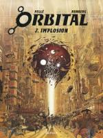 Orbital - T7: Implosion, par Sylvain Runberg,