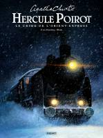 Agatha Christie: Hercule Poirot - Le Crime de l'Orient-Express, par Benjamin Von Eckartsberg, Chaiko