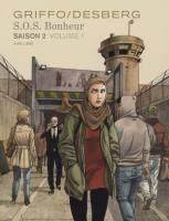 S.0.S Bonheur - saison 2 - T1, par Stephen Desberg, Griffo