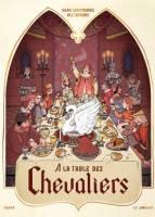 Dans les Cuisines de l'Histoire - T1 & 2: A la Table des Chevaliers/A la Table du Roi-Soleil, par Isabelle Bauthian / Rutile,
