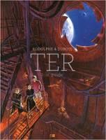 Ter - T2/3: Le Guide, par Rodolphe, Christophe Dubois