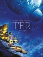 Ter - T1/3: L'Etranger, par Rodolphe, Christophe Dubois
