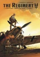 The Regiment, l'histoire vraie du SAS - T1: Livre 1, par Vincent Brugeas, Thomas Legrain