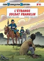 Les Tuniques Bleues - T61: L'Etrange Soldat Franklin, par Raoul Cauvin, Willy Lambil