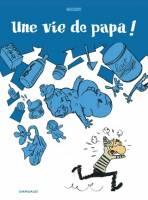 Une vie de papa !, par Nicoby