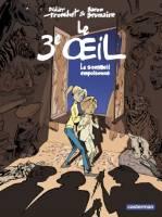 Le 3e oeil - T1/3: , par Didier Tronchet, Baron Brumaire