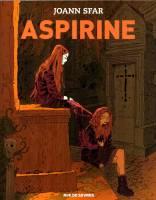 Aspirine - T1, par Joann Sfar
