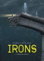 Irons - T1: , par Tristan Roulot, Luc Brahy
