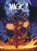 Magic 7 - T6: , par Kid Toussaint, Kenny Ruiz