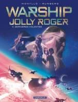 Warship Jolly Roger - T4: , par Sylvain Runberg, Miki Montllo