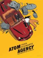 Atom agency - T1: , par Yann, Olivier Schwartz