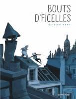 Bouts d'ficelles, par Olivier Pont