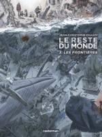 Le reste du monde - T3: , par Jean-Christophe Chauzy