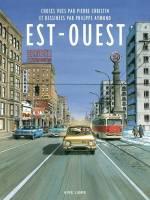 Est-Ouest, par Pierre Christin, Philippe Aymond