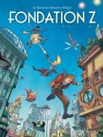 Le Spirou de...: Fondation Z, par Denis-Pierre Filippi, Fabrice Lebeault