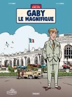 Une  aventure de Jacques Gipar - T7: Gaby le magnifique, par Thierry Dubois, Jean-Luc Delvaux