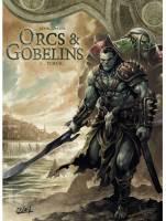 Orcs et Gobelins - T1: Turuk, par Jean-Luc Istin, Diogo Saito