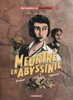 - T1: Meurtre en Abyssinie, par Julie Birmant,