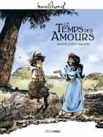 Le temps des amours, par Serge Scotto & Eric Stoffel, Morgann Tanco