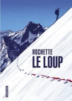 Le loup, par Jean-Marc Rochette
