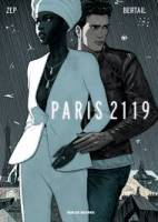 Paris 2119, par Zep, Dominique Bertail