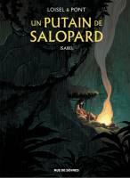 Un putain de salopard - T1: Isabel, par , Olivier Pont