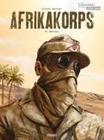 Afrikakorps - T1/3: Battleaxe, par Olivier Speltens
