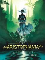 Aristophania - T1: Le royaume d'Azur, par Xavier Dorison,
