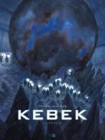 Kebek - T1: , par Philippe Gauckler