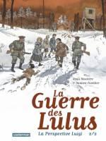 La guerre des Lulus: La perspective Luigi 2/2, par , Damien Cuvillier