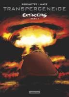 Transperceneige - Extinctions - T1: Acte 1, par Matz et Jean-Marc Rochette, Jean-Marc Rochette