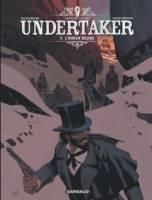 Undertaker - T5: L'Indien blanc, par Xavier Dorison, Ralph Meyer