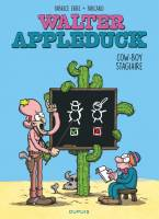 Walter Appleduck - T1: Cow-boy stagiaire, par Fabcaro, Fabrice Erre