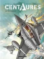 Centaures - T2/2: Cri de guerre, par Emmanuel Herzet,