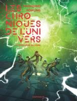 Les chroniques de l'univers - T1: La thrombose du Cygne, par Richard Marazano ,
