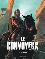Le convoyeur - T1: Nymphe, par Tristan Roulot, Dimitri Armand