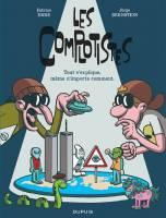 Les complotistes: , par Fabrice Erre et Jorge Bernstein, Fabrice Erre