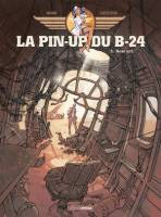 La pin-up du B-24 - T2/2: Nose art, par Jack Manini, Michel Chevereau