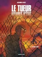 Le Tueur- Affaires d'Etat - T2: Circuit court, par Matz, Luc Jacamon