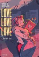 Love love love - T1/3: Yeah Yeah Yeah, par Kid Toussaint,