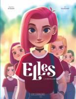 Elles - T1: La nouvelle(s), par Kid Toussaint, Aveline Stokart