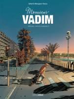 Monsieur Vadim - T1/2: , par Gihef, Morgann Tanco